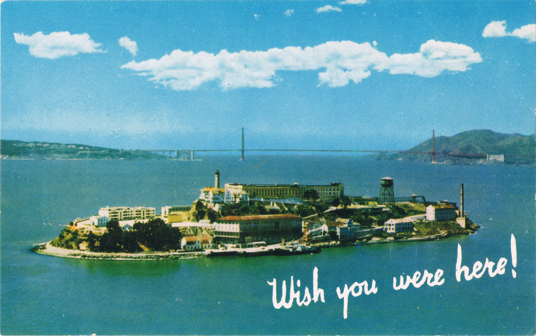 thinking of you in beautiful Alcatraz